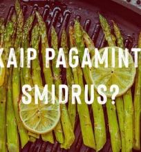 Kaip pasigaminti šparagus?